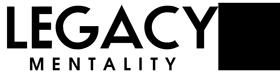 Legacy Mentality | Lifestyle Apparel Logo